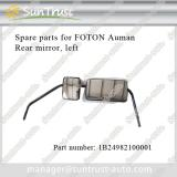 Foton Auman spare parts, mirror,1B24982100001