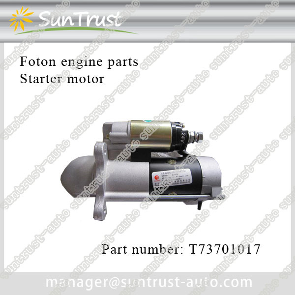 Foton engine parts, starter motor, T73701017