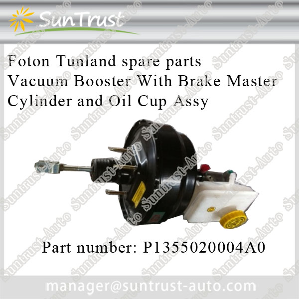 Foton Tunland parts, Vacuum Booster With Brake Master Cylinder And Oil Cup Assy,P1355020004A0
